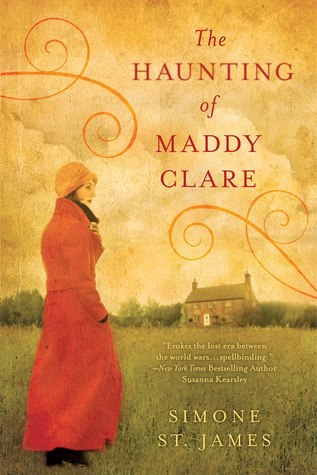 Book Cover- The Haunting of Maddy Clare by Simone St. James
